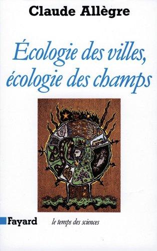 9782213031590: Ecologie des villes, écologie des champs