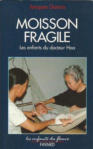 Moisson fragile : Les enfants du docteur: Danois
