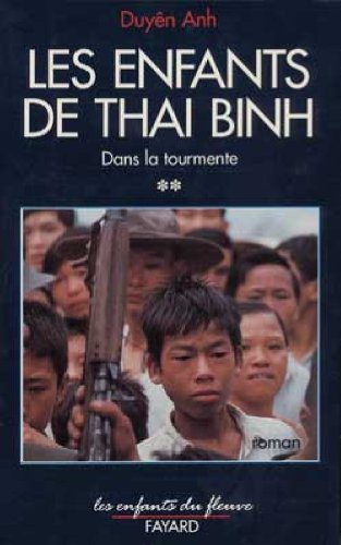9782213592510: Les enfants de Thai Binh (French Edition)