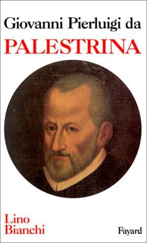Giovanni Pierluigi da Palestrina: Lino Bianchi