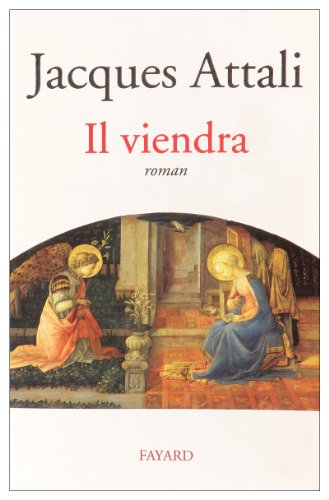 Il viendra: Roman (French Edition) (9782213593050) by Jacques Attali