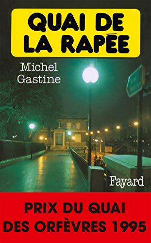9782213593159: Quai de la Rapée - Prix Quai des Orfèvres 1995