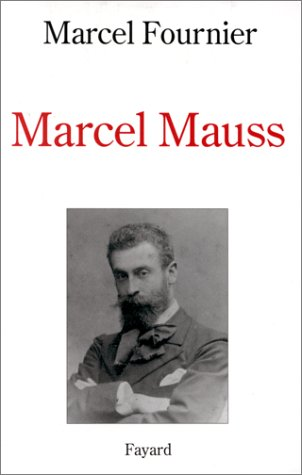 9782213593173: Marcel Mauss (French Edition)