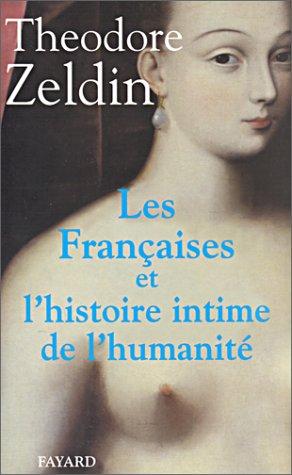 9782213593234: Les Fran�aises et l'Histoire intime de l'humanit�