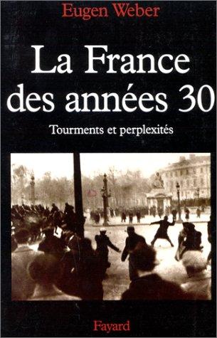 9782213593289: La France des années 30. Tourments et perplexités