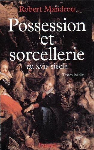 9782213593715: Possession et sorcellerie au XVIIe siècle