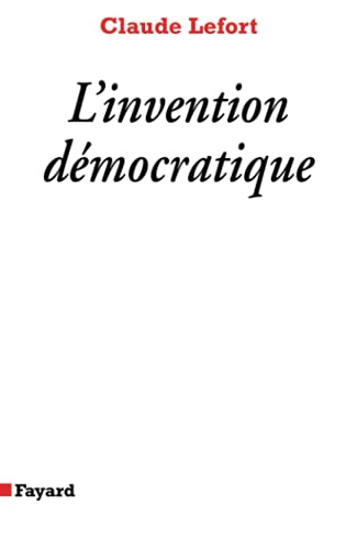 9782213593722: L'invention démocratique: Les limites de la domination totalitaire