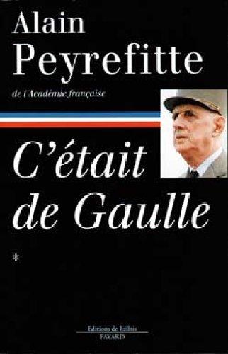 9782213593739: C'était de Gaulle, tome 1