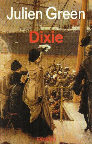 Oeuvres de Julien Green : Dixie
