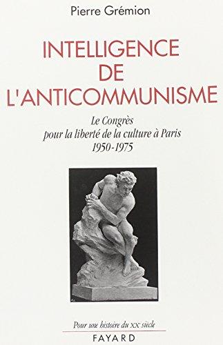 Intelligence de l'anticommunisme: Grémion, Pierre