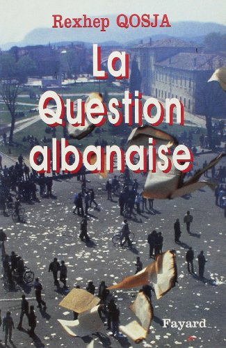 9782213594118: La Question albanaise (French Edition)
