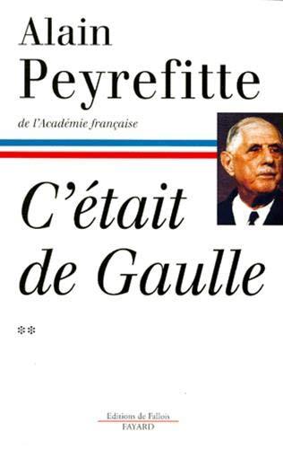 9782213594583: C'était de Gaulle, tome 2
