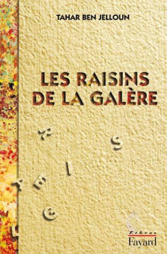 9782213594743: Les raisins de la galère: Roman (Libres)
