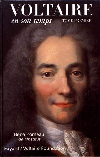 9782213594804: Voltaire en son temps, tome I
