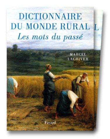9782213595870: Dictionnaire du monde rural: Les mots du passé