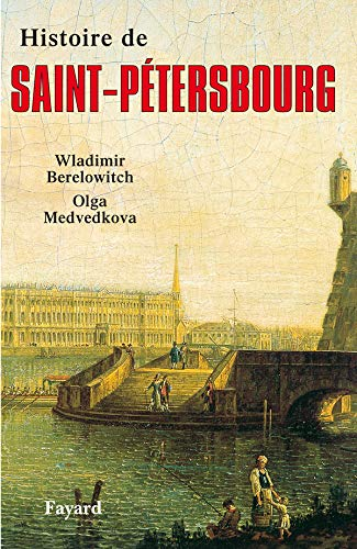 9782213596013: Histoire de Saint-Pétersbourg
