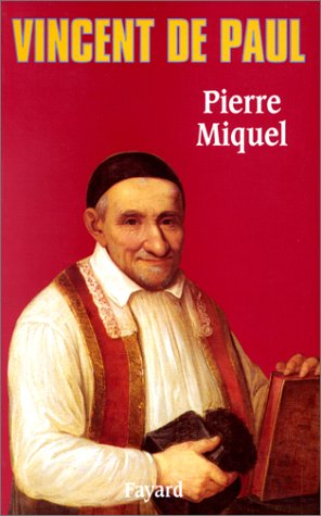 Vincent de Paul.: MIQUEL (Pierre)