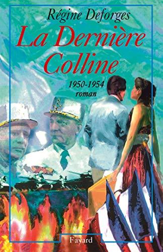 9782213596471: La Bicyclette Bleue, Tome 6 : La Dernière Colline : 1950-1954