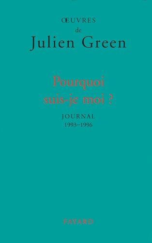 9782213596822: Pourquoi suis-je moi ? Journal 1993-1996
