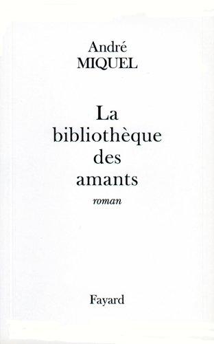 9782213596983: La bibliothèque des amants: Roman (French Edition)