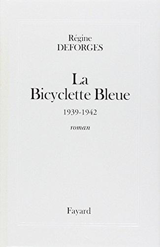 9782213597416: La Bicyclette Bleue (French Edition)