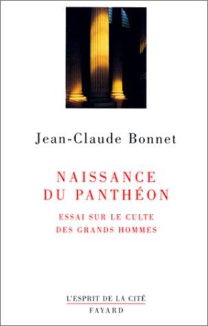 9782213597515: Naissance du Panthéon: Essai sur le culte des grands hommes (L'esprit de la cité) (French Edition)