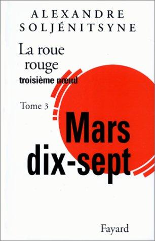 9782213597782: La Roue Rouge, tome 3 : Mars 17