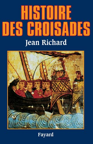 9782213597874: Histoire des croisades (French Edition)