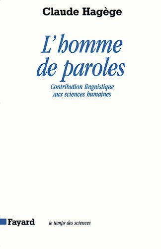9782213597904: L'Homme de paroles : contribution linguistique aux sciences humaines
