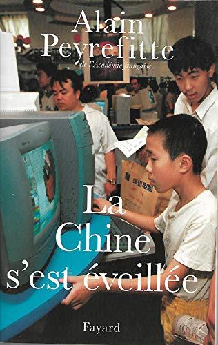 9782213597966: La Chine s'est éveillée. Carnets de route de l'ère Deng Xiaoping