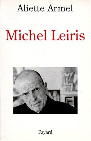 9782213598178: Michel Leiris (French Edition)