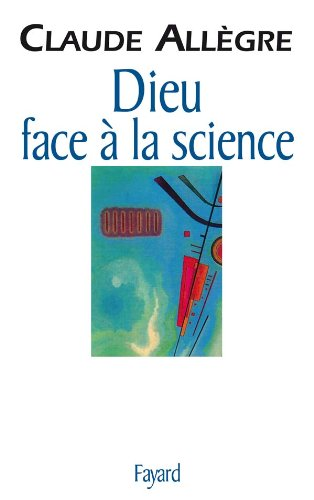 9782213598345: Dieu face à la science (French Edition)
