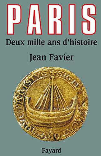 PARIS 2000 ANS D'HISTOIRE: FAVIER JEAN