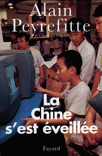 9782213599571: La Chine s'est éveillée. Carnets de route de l'ère Deng Xiaoping