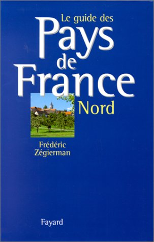 9782213599601: Le guide des pays de France
