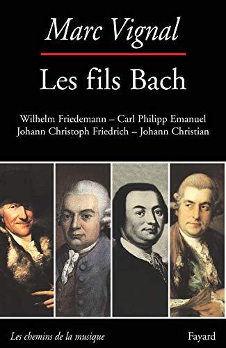9782213599663: Les fils de Bach