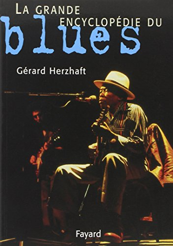 9782213599960: La grande encyclopédie du blues