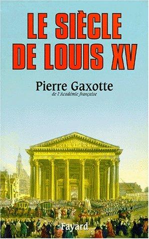 9782213600048: Le Siècle de Louis XV