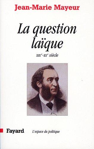 9782213600130: La Question laïque au XIXe et XXe siècles