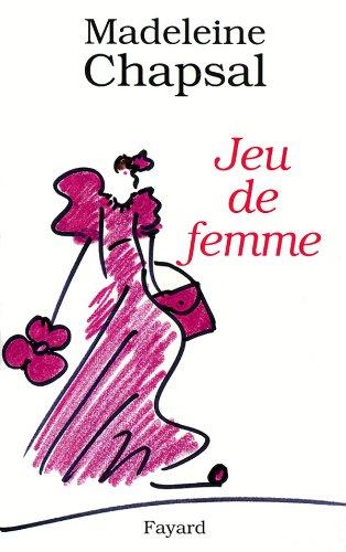 9782213600192: Jeu de femme: Roman (French Edition)