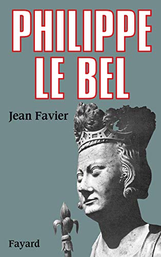 9782213600956: Philippe le Bel (French Edition)