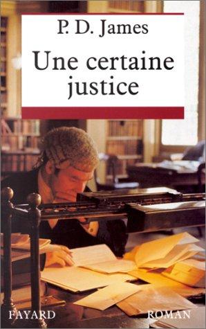 9782213601052: Une certaine justice