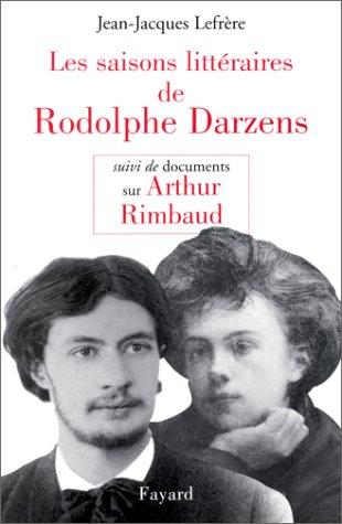 9782213601342: Les saisons littéraires de Rodolphe Darzens...