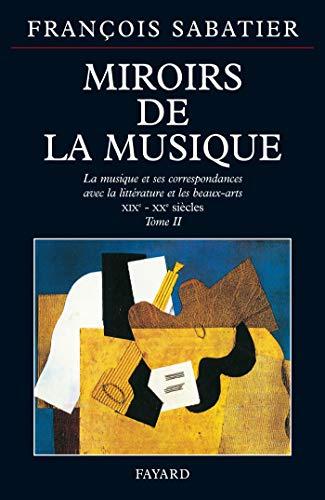 Miroirs de la musique: Sabatier, François