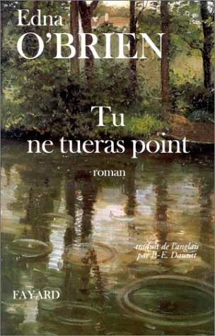Tu ne tueras point (9782213601694) by Edna O'Brien