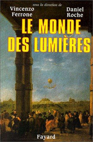 9782213602462: Le Monde des Lumi�res