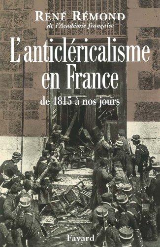 9782213602608: L'anticl�ricalisme en France de 1815 � nos jours
