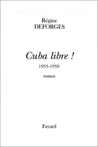 9782213603094: cuba libre ! 1955-1959