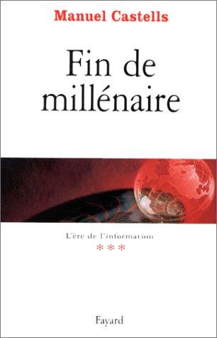 9782213603360: L'Ere de l'information, tome 3 : Fin de millénaire