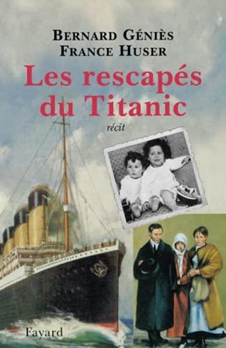 9782213603544: Les rescapés du Titanic (French Edition)